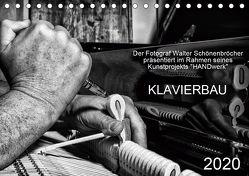 Klavierbau (Tischkalender 2020 DIN A5 quer) von Schönenbröcher,  Walter