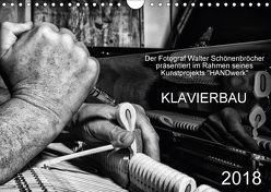 Klavierbau (Wandkalender 2018 DIN A4 quer) von Schönenbröcher,  Walter