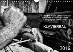 Klavierbau (Wandkalender 2019 DIN A4 quer) von Schönenbröcher,  Walter