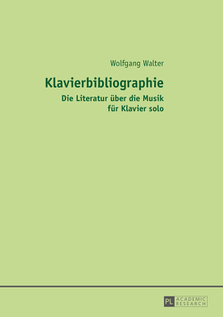 Klavierbibliographie von Walter,  Wolfgang