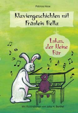 Klaviergeschichten mit Fräulein Bella von Hase,  Patricia