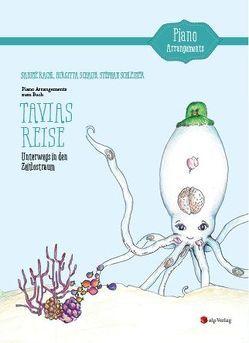 Klaviernoten zum Buch Tavias Reise von Rachl,  Sabine, Schaub,  Birgitta, Schleiner,  Stephan