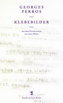 Klebebilder von Perros,  Georges, Roudaut,  Jean, Weber,  Anne
