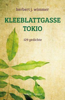 Kleeblattgasse Tokio von Wimmer,  Herbert J.