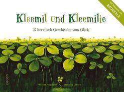 Kleemil und Kleemilie von Holzwarth,  Werner, Knebel,  Gerd, Löhlein,  Henning, Nachtsheim,  Hendrik
