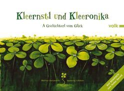Kleernstl und Kleeronika von Holzwarth,  Werner, Huber,  Gerald, Löhlein,  Henning