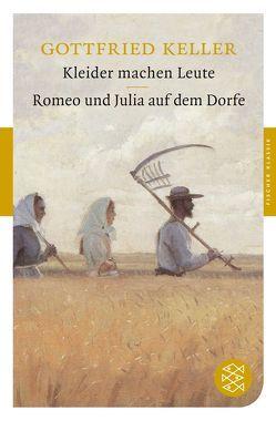 Kleider machen Leute / Romeo und Julia auf dem Dorfe von Keller,  Gottfried