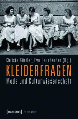 Kleiderfragen von Gürtler,  Christa, Hausbacher,  Eva