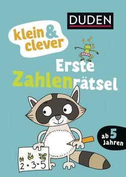 klein & clever: Erste Zahlenrätsel von Göpfert,  Lucie, Weller-Essers,  Andrea