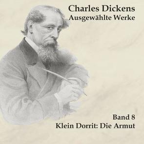 Klein Dorrit von Dickens,  Charles, Kohfeldt,  Christian, Schmidt,  Hans Jochim