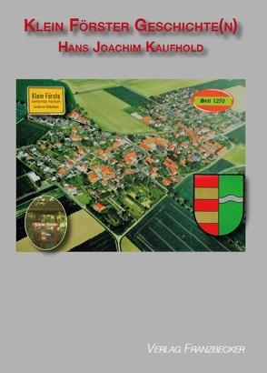 Klein Förster Geschichte(n) von KAUFHOLD,  HANS JOACHIM