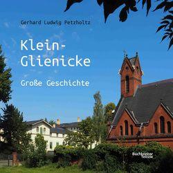 Klein-Glienicke von Petzholtz,  Gerhard Ludwig