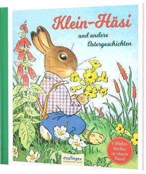 Klein-Häsi und andere Ostergeschichten von Holst,  Adolf, Koch-Gotha,  Fritz, Kutzer,  Ernst, Petersen,  C.O., Speisebecher,  Marianne