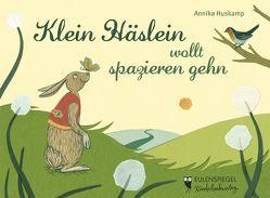 Klein Häslein wollt spazieren gehn von Huskamp,  Annika