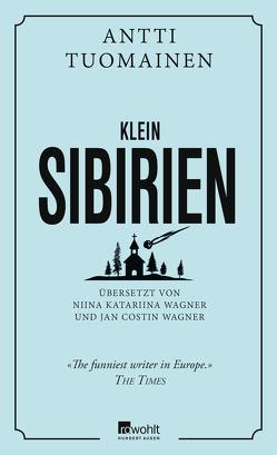 Klein-Sibirien von Tuomainen,  Antti, Wagner,  Jan Costin, Wagner,  Niina Katariina