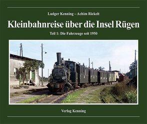 Kleinbahnreise über die Insel Rügen von Kenning,  Ludger