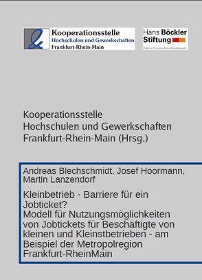 Kleinbetrieb – Barriere für ein Jobticket? von Blechschmidt,  Andreas, Hoormann,  Josef, Lanzendorf,  Martin