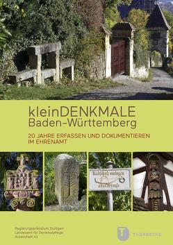 Kleindenkmale Baden-Württemberg von Blaschka,  Martina