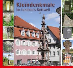 Kleindenkmale im Landkreis Rottweil von Braun,  Armin, Rüth,  Bernhard