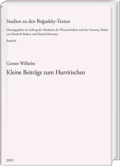 Kleine Beiträge zum Hurritischen von Wilhelm,  Gernot