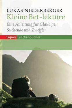 Kleine Bet-lektüre von Niederberger,  Lukas