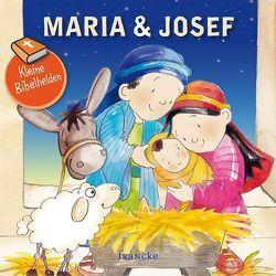 Kleine Bibelhelden – Maria & Josef von Groenewald,  Catherine
