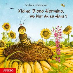 Kleine Biene Hermine, wo bist du zu Haus? von Reitmeyer,  Andrea