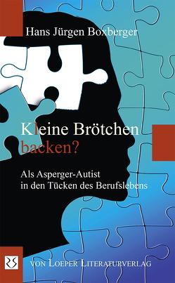 Kleine Brötchen backen? von Boxberger,  Hans Jürgen