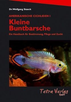 Kleine Buntbarsche von Staeck,  Wolfgang