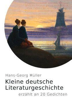 Kleine deutsche Literaturgeschichte von Müller,  Hans-Georg
