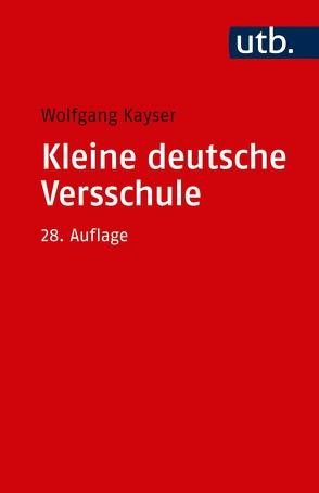Kleine deutsche Versschule von Kayser,  Wolfgang