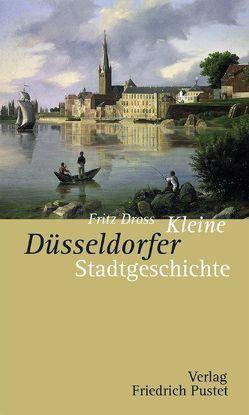 Kleine Düsseldorfer Stadtgeschichte von Dross,  Fritz