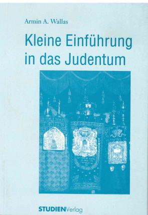 Kleine Einführung in das Judentum von Wallas,  Armin