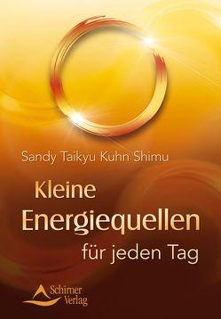 Kleine Energiequellen für jeden Tag von Kuhn Shimu,  Sandy Taikyu