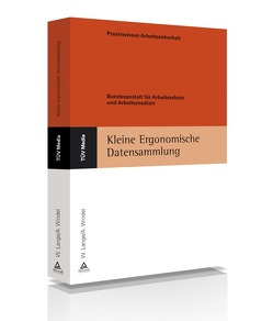 Kleine Ergonomische Datensammlung von Bundesanstalt für Arbeitsschutz und Arbeitsmedizin, Windel,  Armin