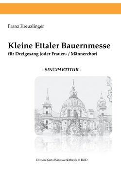 Kleine Ettaler Bauernmesse von Kreuzlinger,  Franz
