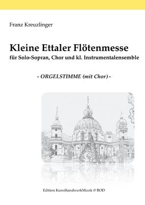 Kleine Ettaler Flötenmesse von Kreuzlinger,  Franz