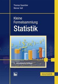Kleine Formelsammlung Statistik von Sauerbier,  Thomas, Voss,  Werner