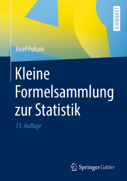 Kleine Formelsammlung zur Statistik von Puhani,  Josef