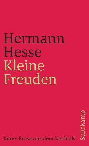 Kleine Freuden von Hesse,  Hermann, Michels,  Volker