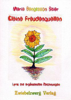 Kleine Freudenquellen von Bengtsson Stier,  Maria