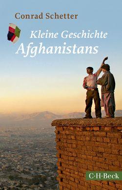 Kleine Geschichte Afghanistans von Schetter,  Conrad