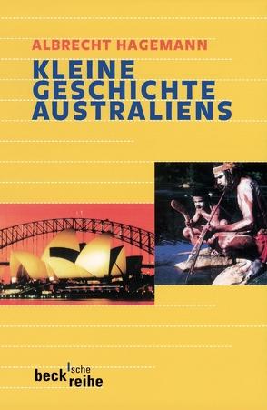 Kleine Geschichte Australiens von Hagemann,  Albrecht