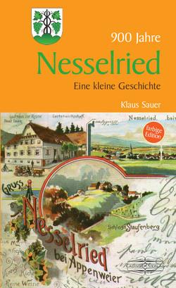 Kleine Geschichte der Stadt Nesselried von Sauer,  Klaus