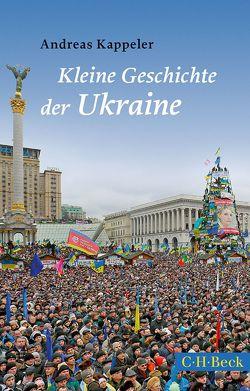 Kleine Geschichte der Ukraine von Kappeler,  Andreas