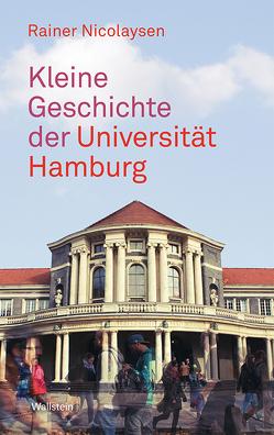 Kleine Geschichte der Universität Hamburg von Nicolaysen,  Rainer