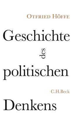 Geschichte des politischen Denkens von Höffe,  Otfried