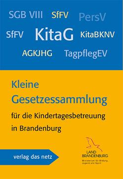 Kleine Gesetzessammlung von Ministerium für Bildung,  Jugend und Sport des Landes Brandenburg