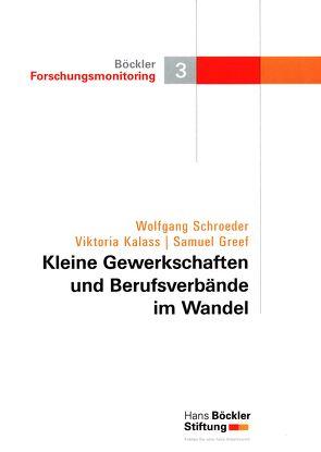 Kleine Gewerkschaften und Berufsverbände im Wandel von Greef,  Samuel, Kallas,  Victoria, Schroeder,  Wolfgang