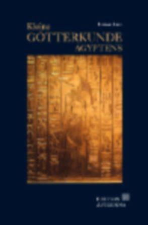 Kleine Götterkunde Ägyptens von Link,  Barbara